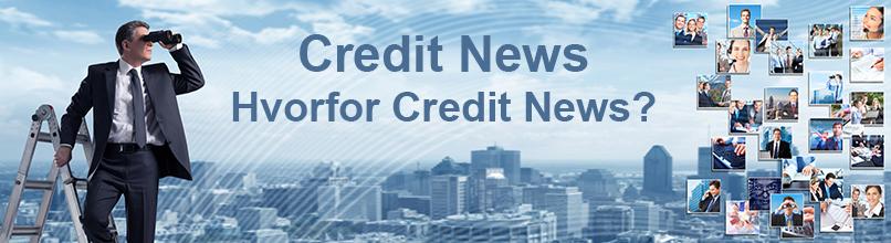 Hvorfor Credit News ?