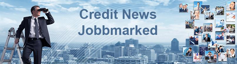 Credit News Jobbmarked
